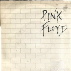 Discos de vinilo: SG PINK FLOYD : ANOTHER BRICK IN THE WALL PART II + ONE OF MY TURNS . Lote 74202915