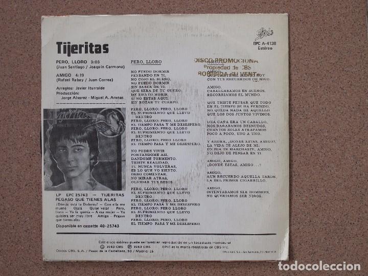 Discos de vinilo: TIJERITAS - PERO LLORO + AMIGO - Foto 2 - 74231027