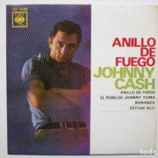 Discos de vinilo: JOHNNY CASH- ANILLO DE FUEGO (RING OF FIRE) + 3- SPANISH EP 1963- EXCELENTE ESTADO.. Lote 74248983