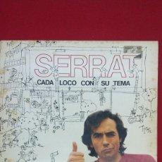 Discos de vinilo: SERRAT - CADA LOCO CON SU TEMA. Lote 74253993