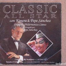 Discos de vinilo: KIMERA & PEPE SANCHEZ - CLASSIC ALL STAR - DISCO PROMOCIONAL. Lote 74264143