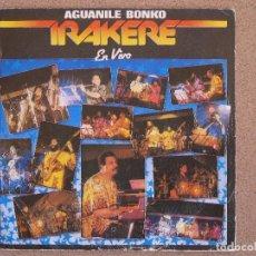 Discos de vinilo: IRAKERE - AGUANILE BONKO EN VIVO. Lote 74265511