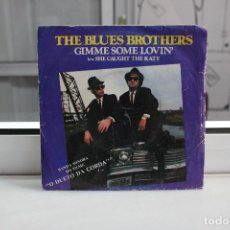 Discos de vinilo: SINGLE THE BLUES BROTHERS. GIMME SOME LOVIN'. Lote 74274107