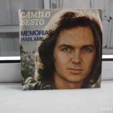 Discos de vinilo: SINGLE CAMILO SESTO. MEMORIAS - HABLAME.. Lote 74286195