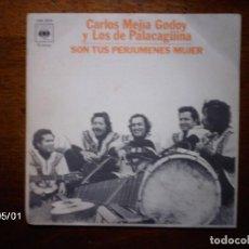 Discos de vinilo: CARLOS MEJIA GODOY Y LOS PALACAGÜINA - SON TUS PERJUMENES MUJER + ALFORJA CAMPESINA . Lote 74299487