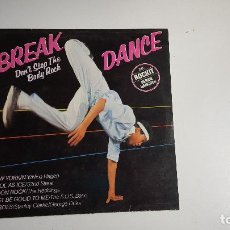 Discos de vinilo: BREAK DANCE - DON'T STOP THE BODY ROCK (VINILO). Lote 74338263