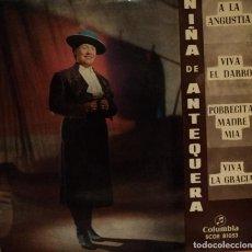 Discos de vinilo: NIÑA DE ANTEQUERA - A LA ANGUSTIA - EDICIÓN DE 1965 DE ESPAÑA. Lote 74345611