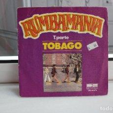 Discos de vinilo: SINGLE RUMBAMANIA. TOBAGO 1ª PARTE Y 2ª PARTE. BELTER DBS 08.670. Lote 74347799