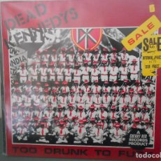 Discos de vinilo: DEAD KENNEDYS - TOO DRUNK TO FUCK. Lote 74385107