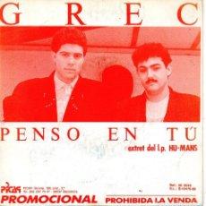 Discos de vinilo: GREC, SG, PENSO EN TU, AÑO 1989 PROMO. Lote 74397199