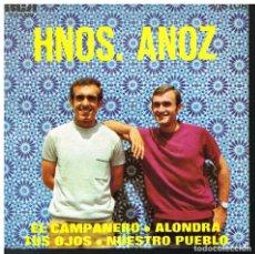 Discos de vinilo: HERMANOS ANOZ - EL CAMPANERO / ALONDRA / TUS OJOS / NUESTRO PUEBLO - EP 1969. Lote 74461327