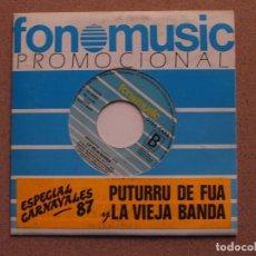 Discos de vinilo: PUTURRU DE FUA (CON LAS MUJERES NO HAY MANERA) + LA VIEJA BANDA (ABUSADORA) - DISCO PROMOCIONAL. Lote 74472607