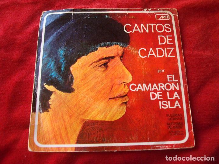 CAMARON DE LA ISLA CANTOS DE CADIZ ALEGRIAS DE CADIZ Y BULERIAS GADITANAS SINGLE 1971 BUEN SONIDO (Música - Discos - Singles Vinilo - Flamenco, Canción española y Cuplé)