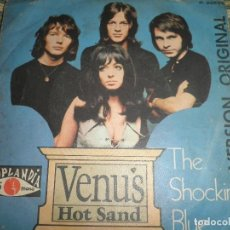 Discos de vinilo: THE SHOCKING BLUE - VENUS / HOT SAND - SINGLE ORIGINAL ESPAÑOL - POPLANDIA RECORDS 1969 - MONOAURAL . Lote 74552655