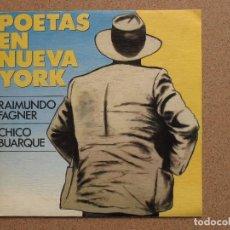 Discos de vinil: RAIMUNDO FAGNER / CHICO BUARQUE - POETAS EN NUEVA YORK - SINGLE PROMOCIONAL DE UNA SOLA CARA. Lote 74556335