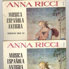 Discos de vinil: ANNA RICCI. MÚSICA ESPAÑOLA ANTIGUA. 3 VOL. DISCOS NUEVOS A ESTRENAR. BELTER 1965. VER FOTOS. UNICO. Lote 74559283