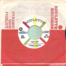 Discos de vinilo: RONNIE HAWKINS - RUBY BABY + HAY RIDE SINGLE SIN PORTADA PROMO USA 1958 RARO. Lote 74563239