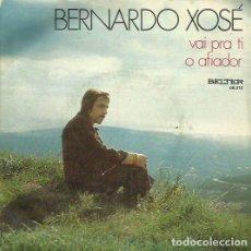 Discos de vinilo: BERNARDO XOSE. SINGLE. SELLO BELTER. EDITADO EN ESPAÑA. AÑO 1972. Lote 74570915