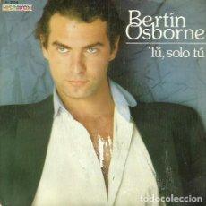 Discos de vinilo: BERTIN OSBORNE. SINGLE. SELLO HISPAVOX. EDITADO EN ESPAÑA. AÑO 1981. Lote 74571503