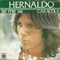 Discos de vinilo: HERNALDO. SINGLE. SELLO NOVOLA. EDITADO EN ESPAÑA. AÑO 1977. Lote 74571735