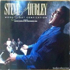 Discos de vinilo: STEVE SILK HURLEY : WORK IT OUT COMPILATION [DEU 1989] LP/COMP. Lote 74588679