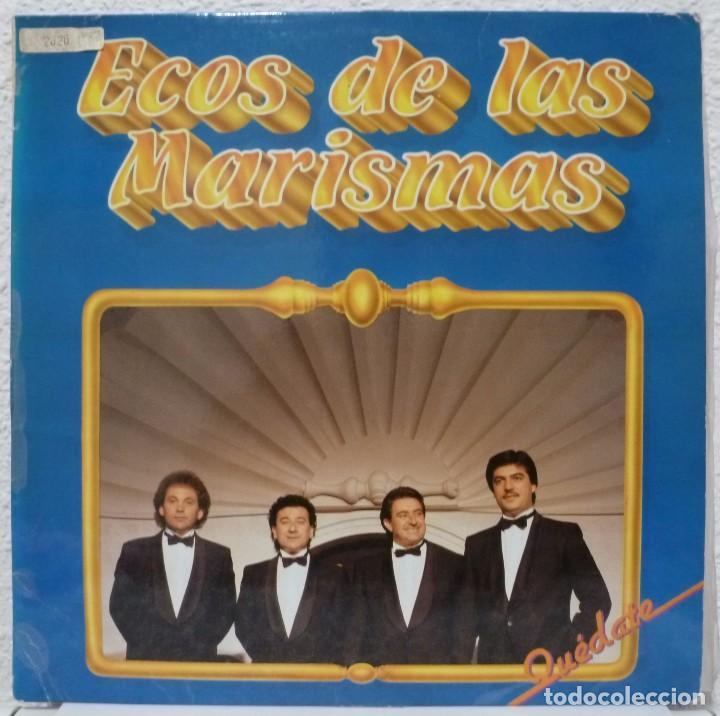 ECOS DE LAS MARISMAS - QUEDATE (LP FONOMUSIC 1987) (Música - Discos - LP Vinilo - Flamenco, Canción española y Cuplé)