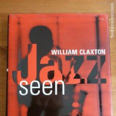 Discos de vinilo: JAZZ SEEN. WILLIAM CLAXTON. TASCHEN 1999 286PP. Lote 74611383