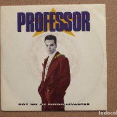 Discos de vinilo: PROFESSOR - HOY NO ME PUEDO LEVANTAR + LO ESTAS HACIENDO MUY BIEN. Lote 74618735