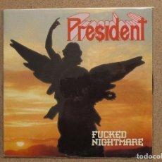 Discos de vinilo: PRESIDENT - FUCKED NIGHTMARE + KILLING FIELDS. Lote 74619183