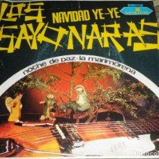 Discos de vinilo: LOS SAYONARAS - NAVIDAD YE YE - SINGLE ORIGINAL ESPAÑOL - SESION RECORDS 1966 - MONOAURAL -. Lote 74636807