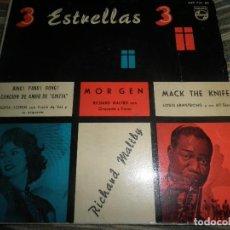 Discos de vinilo: 3 ESTRELLAS 3 - SOFIA LOREN - LOUIS ARMSTRONG - RICHARD MALTBY EP - ORIGINAL ESPAÑOL PHILIPS 1963. Lote 74642055