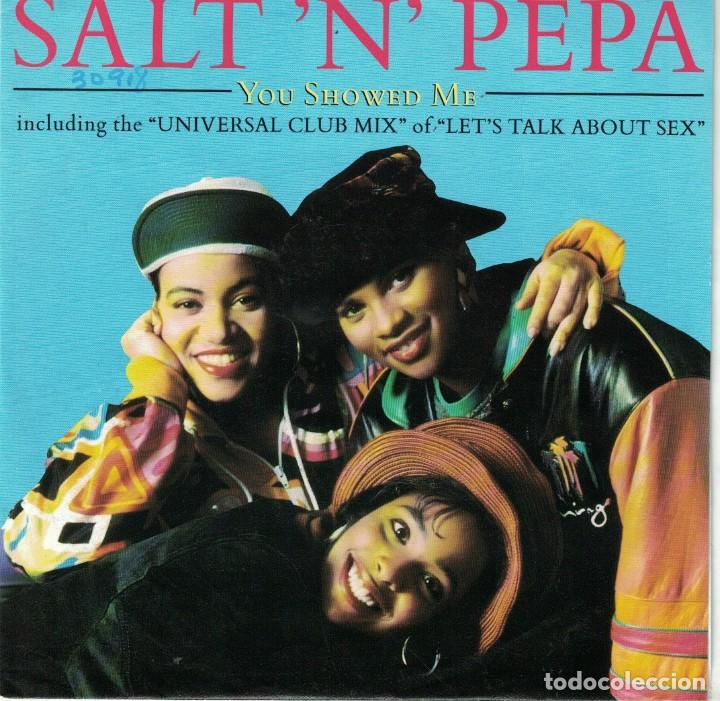 SALT N PEPA - YOU SHOWED ME/NEGRO WIT AN EGO/LETS TALK ABOUT