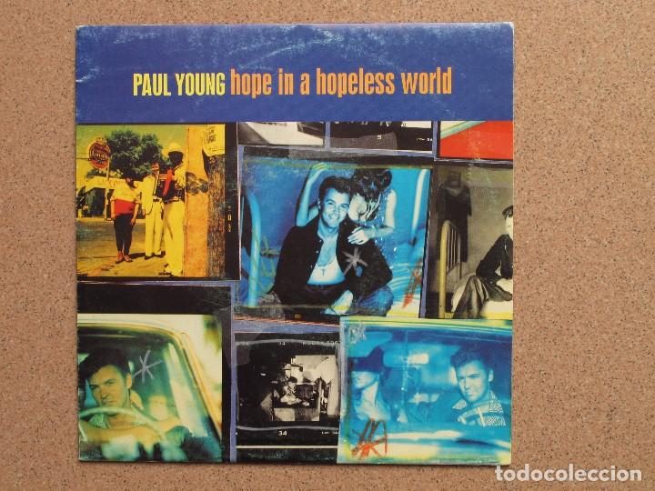 PAUL YOUNG - HOPE IN A HOPELESS WORLD - DISCO PROMOCIONAL DE UNA SOLA CARA (Música - Discos - Singles Vinilo - Pop - Rock Extranjero de los 90 a la actualidad)