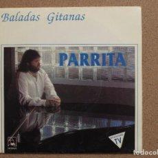 Discos de vinilo: PARRITA - BALADAS GITANAS. Lote 74682783