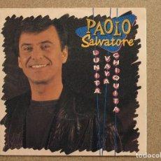 Discos de vinilo: PAOLO SALVATORE - LUNITA VAYA CHIQUITA - DISCO PROMOCIONAL. Lote 74683599