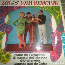 Discos de vinilo: LOS 3 SUDAMERICANOS - CUANDO SALI DE CUBA EP - ORIGINAL ESPAÑOL - BELTER 1967 - MONOAURAL. Lote 74685999
