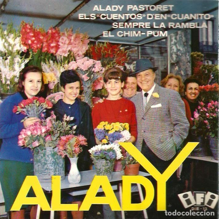 EP ALADY & QUIXOT´S QUARTET : ALADY PASTORET ( DISCOS IFI, 1964) (Música - Discos de Vinilo - EPs - Bandas Sonoras y Actores)