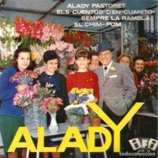 Discos de vinilo: EP ALADY & QUIXOT´S QUARTET : ALADY PASTORET ( DISCOS IFI, 1964). Lote 74689191