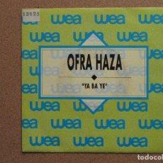 Discos de vinilo: OFRA HAZA - YA BA YE - DISCO PROMOCIONAL. Lote 74717855