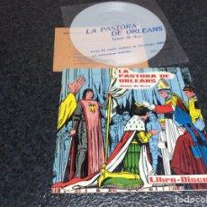 Discos de vinilo: LIBRO-DISCO, LA PASTORA DE ORLEANS, - CONTIENE VINILO. Lote 142945068