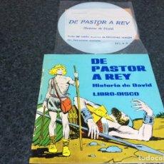 Discos de vinilo: LIBRO-DISCO, DE PASTOR A REY, HISTORIA DE DAVID - CONTIENE VINILO. Lote 74734487