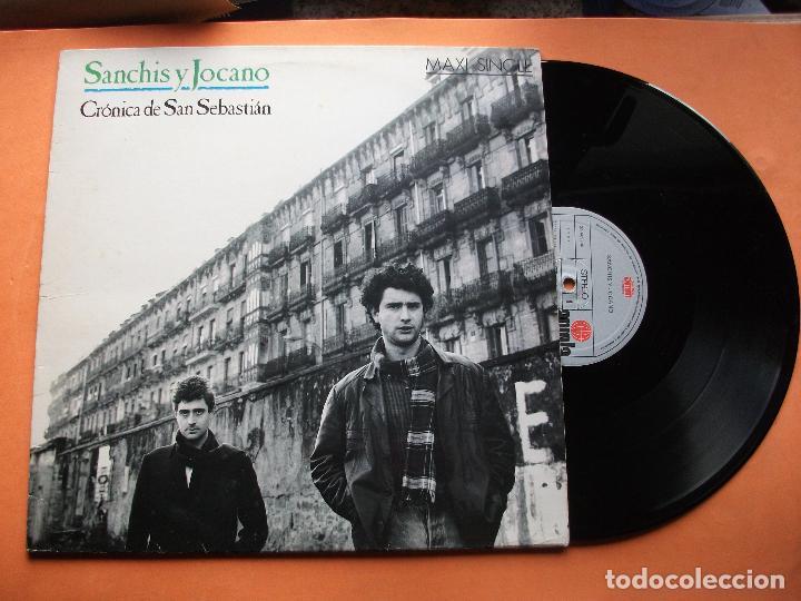 SANCHIS Y JOCANO MAXI LP CRÓNICA DE SAN SEBASTIÁN.1987 (Música - Discos de Vinilo - Maxi Singles - Grupos Españoles de los 70 y 80)