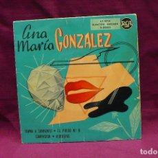 Discos de vinilo: ANA MARIA GONZALEZ, TORNA A SORRENTO, EL PRESO Nº 9, COMPASION ALBRICIAS, . Lote 74747223