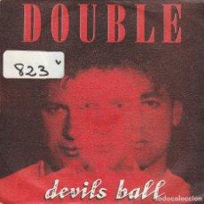 Disques de vinyle: DOUBLE / DEVILS BALL / VERSION (SINGLE 1987). Lote 74762667
