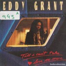 Disques de vinyle: EDDY GRANT / TILL I CAN'T TAKE LOVE NO MORE (SINGLE 1981) SOLO CARA A. Lote 74792667
