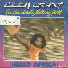 Discos de vinil: EDDY GRANT / HELLO AFRICA / NEIGHBOUR, NEIGHBOUR (SINGLE PROMO 1982). Lote 74793035