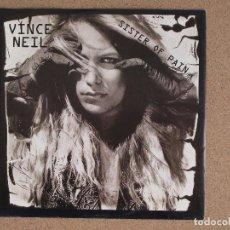 Disques de vinyle: VINCE NEIL - SISTERS OF PAIN + BLONDES (HAVE MORE FUN) - MOTLEY CRUE. Lote 74793595