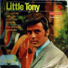 Discos de vinilo: LITTLE TONY - UN UOMO PIANGE SOLO PER AMORE + 3 - SINGLE 1968 VERGARA. Lote 74797439