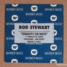 Discos de vinilo: ROD STEWART- TONIGHT'S IS THE NIGHT - DISCO PROMOCIONAL. Lote 74804611