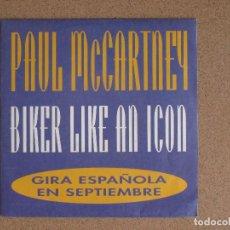 Discos de vinilo: PAUL MCCARTNEY - BIKER LIKE AN ICON - DISCO PROMOCIONAL. Lote 74808427